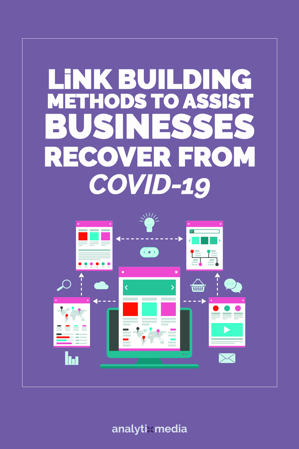 Link building methods to assist businesses recover from COVID-19 impact.