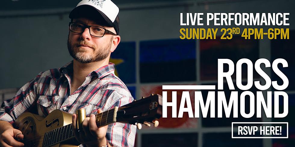 Live Performance  | Ross Hammond
