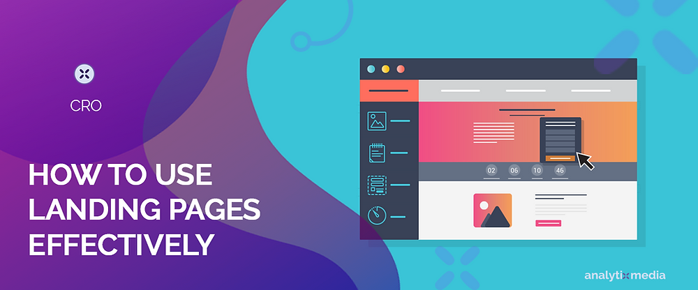How to use landing pages effectively