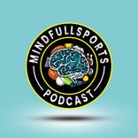 Mindful Sports Podcast