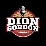 Dion Gordon Podcast
