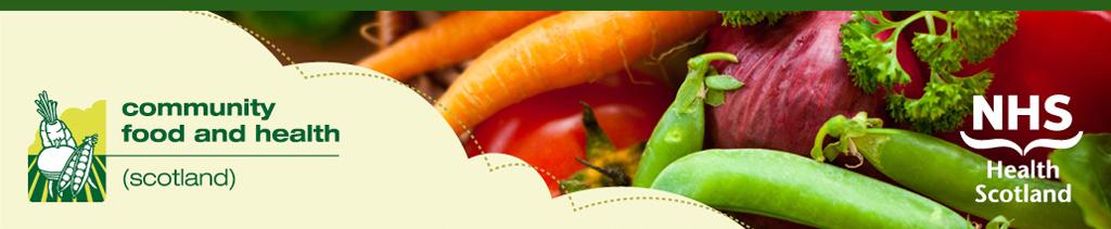 Community Food & Health~Scotland