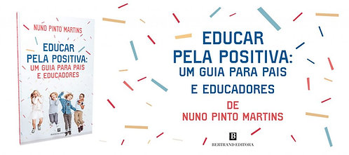 "Livro ""Educar pela Positiva"""