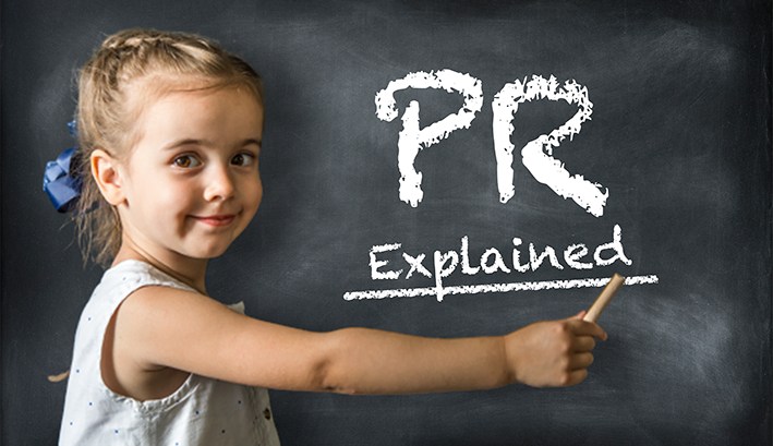 PR as explained to a (really, really smart) five-year-old