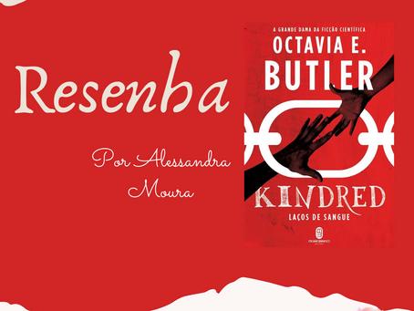 Resenha Kindred de Octávia Butler