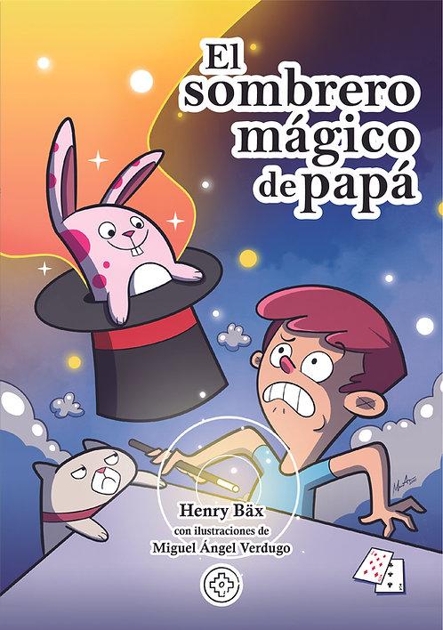 El sombrero mágico de papá