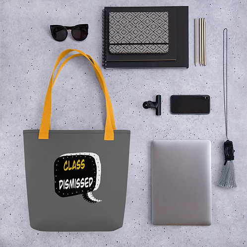 Class Dismissed Tote for Grads