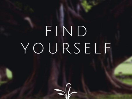 The Secret to Finding Yourself
