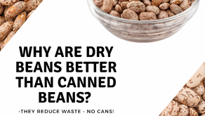 Why are Dry Beans better than canned beans?