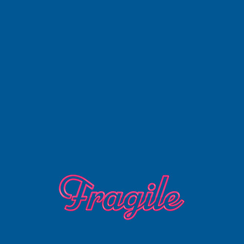 Fragile (Early pre-order)