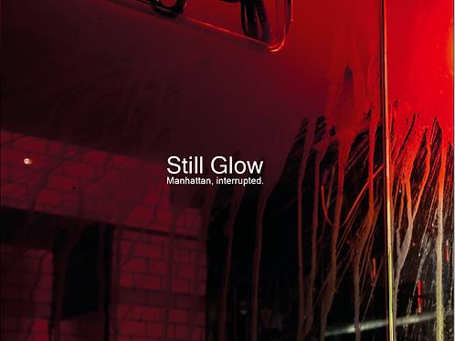 Still Glow