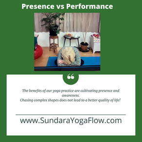 Presence versus performance in your yoga practice