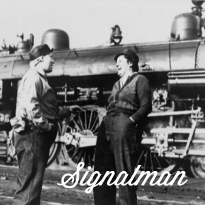 MRHS Founding Member -Signalman