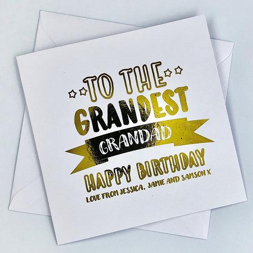 "Gold Foil Personalised Grandad Birthday Card "" Grandest Grandad  """
