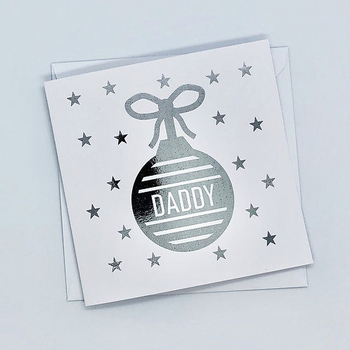Silver Foil Christmas Daddy Bauble Card
