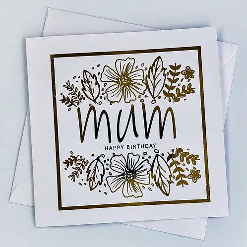 "Gold Foil Mum Birthday Card "" Floral Mum """