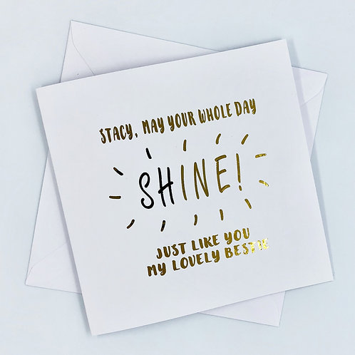 """Personalised """"Shine Birthday"""" Gold Foil Card"""