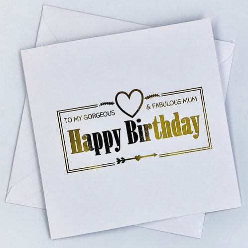 """Gold Foil Mum Birthday Card """" Fabulous Mum """""""