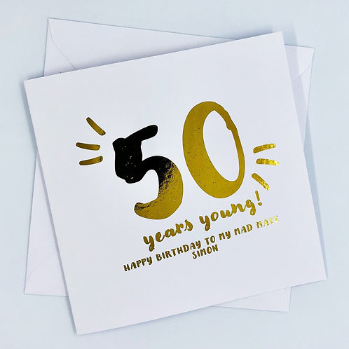 "Personalised ""Years Young Birthday"" Gold Foil Card"