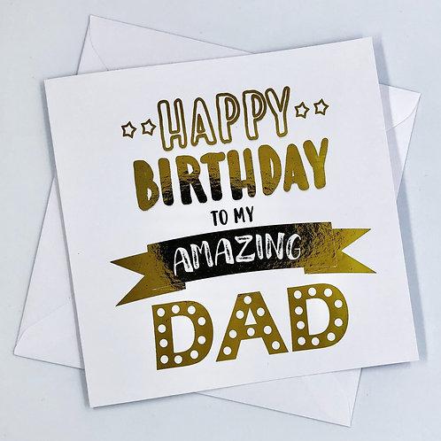 """Gold Foil Dad Birthday Card """"Amazing"""""""