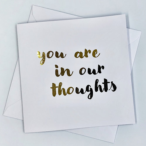 "Gold Foil Sympathy Card ""You Are In Our Thoughts"""