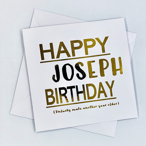 "Personalised Happy Birthday ""Unlucky Mate"" Gold Foil Card"