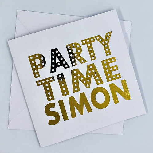 "Personalised ""Party Time Birthday"" Gold Foil Card"