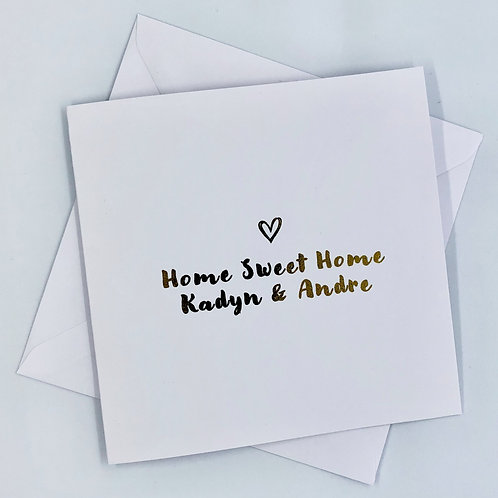 "Personalised Gold Foil New Home Card ""Home Sweet Home"""