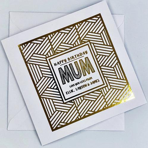 "Gold Foil Personalised Mum Birthday Card "" Geometric """