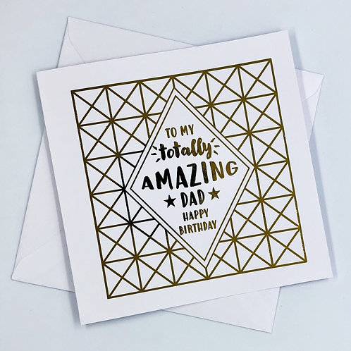 "Gold Foil Dad Birthday Card ""Totally"""