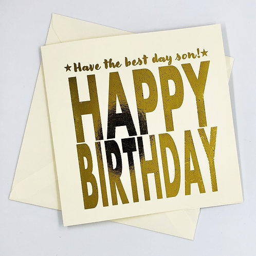 "Son Birthday ""Have The Best Day"" Gold Foil Card"