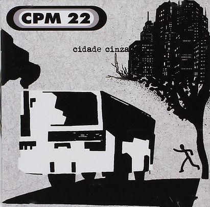 CPM 22 - Cidade Cinza.jpg