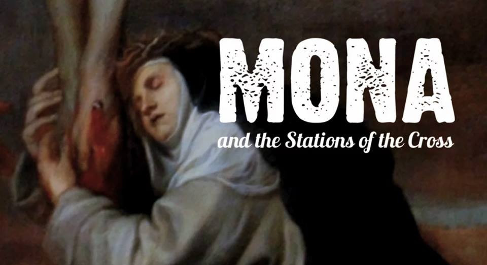 Mona and the Stations of the Cross
