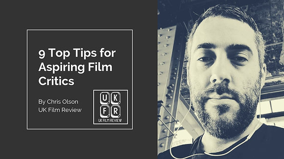 9 Top Tips for Aspiring Film Critics