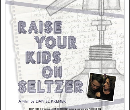 Raise Your Kids on Seltzer indie film