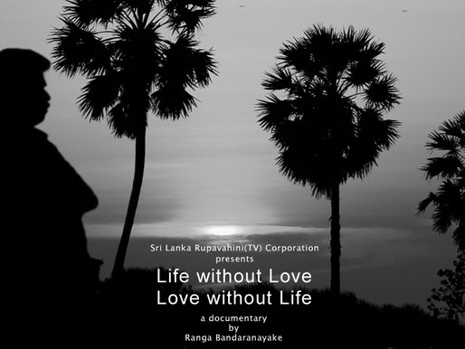 Life Without Love - Love Without Life documentary film
