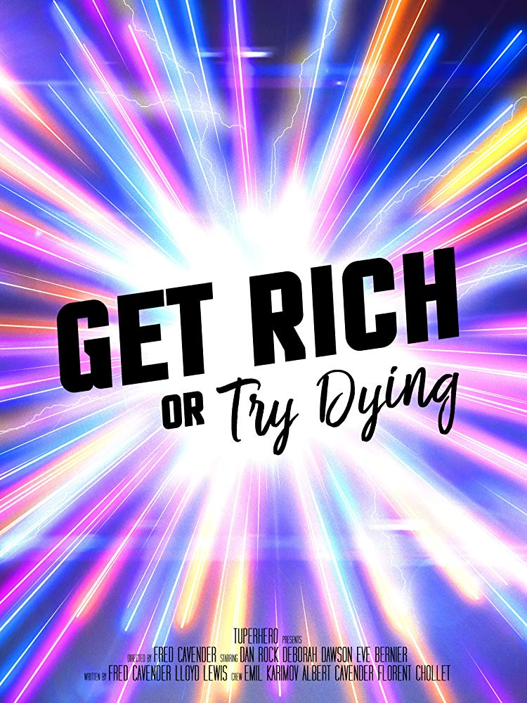 Get Rich or Try Dying short film