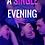 Thumbnail: A Single Evening - 7 Day Rental