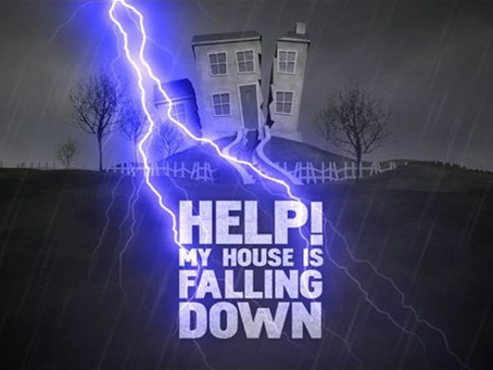 Help my house is falling down