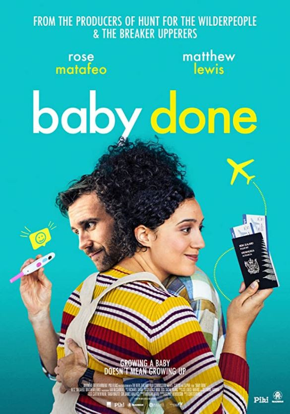 Baby Done movie poster featuring Rose Matafeo holding passports in a hug with Matthew Lewis who is holding a pregnancy test.