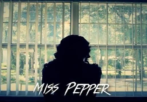 Miss Pepper short film