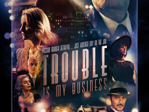 Trouble Is My Business indie film