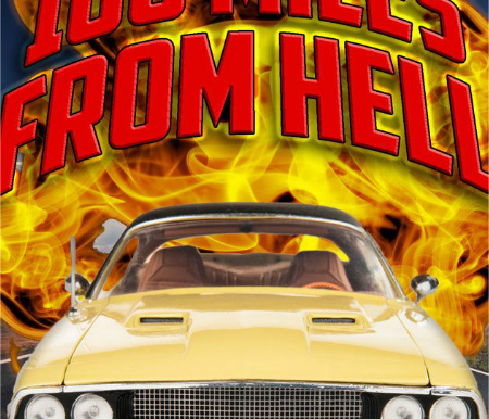 100 Miles From Hell indie film