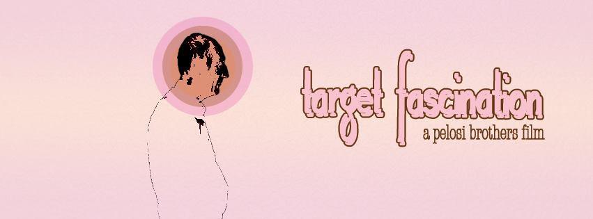 Target Fascination film