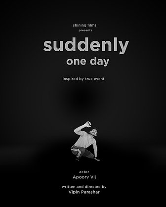 Suddenly One Day - 7 Day Rental