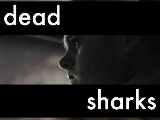 Dead Sharks short film