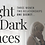 Thumbnail: Light in Dark Places - 7 Day Rental