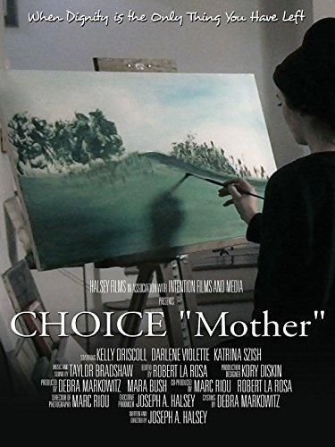 "Choice ""Mother"" short film"