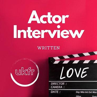 Actor Interview