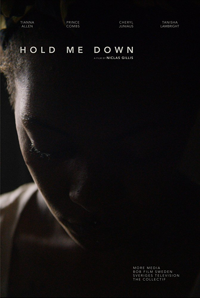 Hold Me Down short film